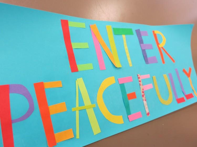 Enter Peacefully